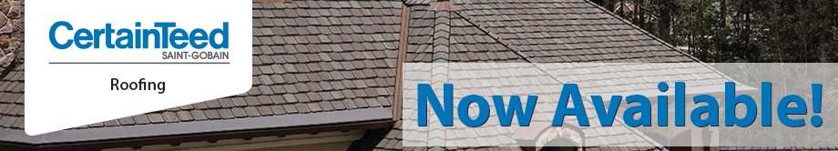 CertainTeed Roofing - Now Available!